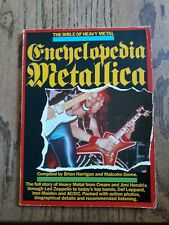 Encyclopedia Metallica - The Bible of Heavy Metal by Brian Hannigan Malcolm Dome