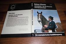 Reiner Klimke -- AHLERICH / ein Ausbildungsweg-von der Remonte zum Olympiasieger