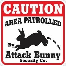 Caution Attack Bunny Sign