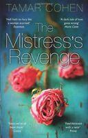 The Mistress's Revenge By Tamar Cohen
