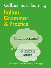 Collins Easy Learning Italian Grammar And Practice [Second Edition] by...
