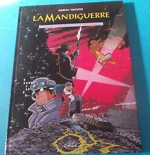 LA MANDIGUERRE 1 'I vapori del vuoto' (ed. BD del 2001)