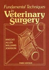 Fundamental Techniques in Veterinary Surgery, 3e by Knecht BS  VMD  MS, Charles