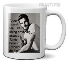 Jamie Dornan - I would do him - Funny Mug Cup Ceramic 320ml - Fast delivery