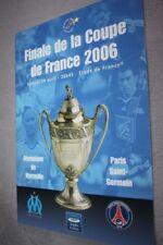 Programme Officiel )) OM MARSEILLE V PSG ) Finale de la Coupe de France 2006