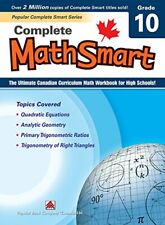 Complete MathSmart 10: The Ultimate Canadian Curriculum Math Workbook for High S