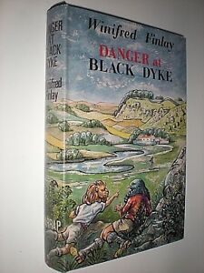 DANGER AT BLACK DYKE. WINIFRED FINLAY. 1968 1st EDITION HARDBACK in DUST JACKET