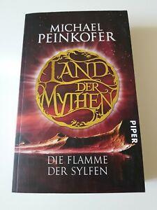 Land der Mythen - Die Flamme der Sylfen von Michael Peinkofer