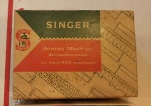 Singer Sewing Machine Attachments for class 404 Machine