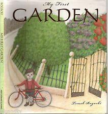 MY FIRST GARDEN - TOMEK BOGACKI (HCDJ; 1st Ed; 2000) Illustrated Children's Book