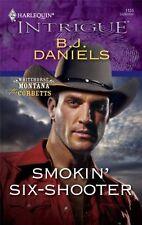 Smokin Six-Shooter by B.J. Daniels