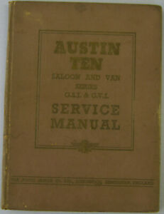 Austin Ten 10 Saloon & Van original Service Manual (Workshop) GSI + GVI Pub. 939