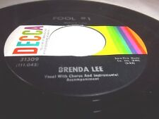 BRENDA LEE-FOOL #1/ANYBODY BUT ME-DECCA 31309 VG+ 45