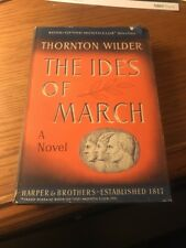 The Ides Of March, by Thornton Wilder HCDJ 1948 BOOK OF THE MONTH CLUB J CAESAR