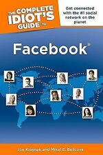 The Complete Idiot's Guide to Facebook ( Kraynak, Joe ) Used - VeryGood