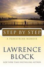 Step by Step: A Pedestrian Memoir, Lawrence Block, Good Books