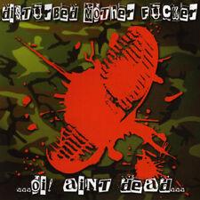 DISTURBED MOTHER FUCKER – OI! AIN'T DEAD CD