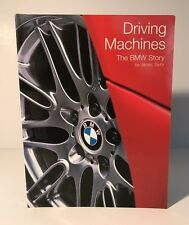 Driving Machines: The BMW Story by James Taylor, Used Book in VGC. Free UK P&P.