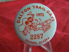 "Alaska Festival pin-back button, 1972, serial numbered. Cello, 1.75""."