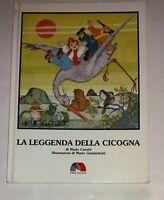 La Leggenda Della Cicogna - M. Cerutti - Ill. di MGambedotti - Emme Ed. -  1^ ed