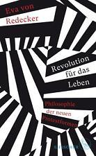 Revolution für das Leben von Eva von Redecker (2020, Gebundene Ausgabe)