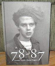 New SIGNED Derek Ridgers 78 87 London Youth Punk Acid House Goth Skinhead HC