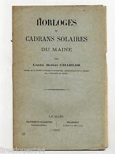 Horloges et cadrans solaires du Maine par l'Abbé Charles 1883