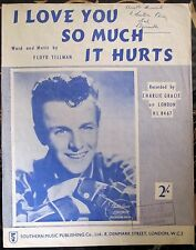 Vintage Music Sheet (50's/60's) - I Love You So Much It Hurts