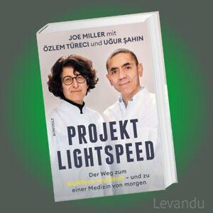 PROJEKT LIGHTSPEED   ÖZLEM TÜRECI & UGUR SAHIN   Der Weg zum BioNTech-Impfstoff