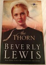 Beverly Lewis Rose Trilogy #1 The Thorn