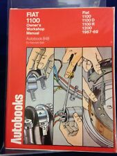 Fiat 1100 Owner's Workshop Manual by Kenneth Ball (1974) Reprint HB 180905