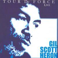 Gil Scott Heron - Tour De Force (Live) Neu 2 X CD