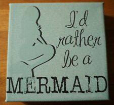 I'D Rather Be A Mermaid Sign Pool Beach Tropical Tiki Bar Decor Teal Green New