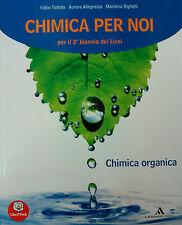 CHIMICA PER NOI Chimica organica  Tottola Allegrezza  A.MONDADORI  9788824738644