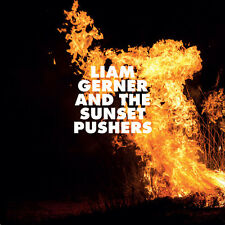 Liam Gerner - Liam Gerner And The Sunset Pushers [New CD]