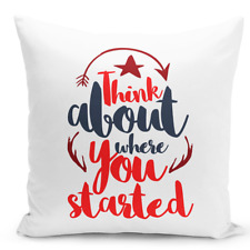 Throw Pillow Think About Where You Started Red Motivationl White Pillow 16x16