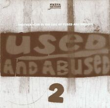 Used and abused 2-Another year in the Life of fused and bruised CD NUOVO