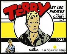 TERRY ET LES PIRATES  Vol. 6  1938    Milton CANIFF    COPYRIGHT FUTUROPOLIS