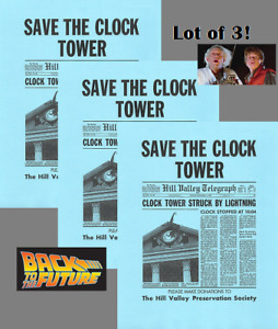 Lot Of 3 Back To The Future Save The Clock Tower Flyer Prop/Replica Marty Mcfly