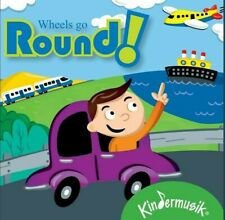 Wheels Go Round! Kindermusik