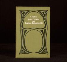 1910 Alexander Snyckers Franzosische Deutch Diskontpolotik German French Economy