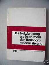 Nutzfahrzeug Instrument der Transportrationalisierung