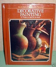 Decorative Painting: 81 Projects and Ideas for the Home-ExLibrary