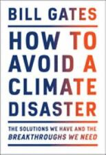 How to Avoid a Climate Disaster by Bill Gates    Hardcover Book    Free Shipping