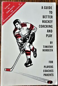 1969 A GUIDE TO BETTER HOCKEY COACHING AND PLAY*Norbeck*Players/Coaches/Parents