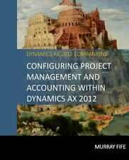 Configuring Project Management And Accounting Within Dynamics AX 2012 [Dynamics