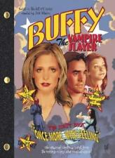 """Once More with Feeling: """"Buffy the Vampire Slayer"""" Script Book,Joss Whedon"""