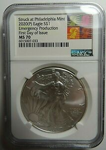 2020 (P) EMERGENCY PRODUCTION AMERICAN SILVER EAGLE NGC MS70 FIRST DAY OF ISSUE