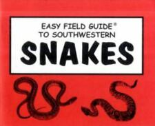 BRAND NEW  Easy Field Guide to Southwestern Snakes