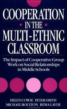 Cooperation in the Multi-Ethnic Classroom: The Impact of Cooperative Group Work